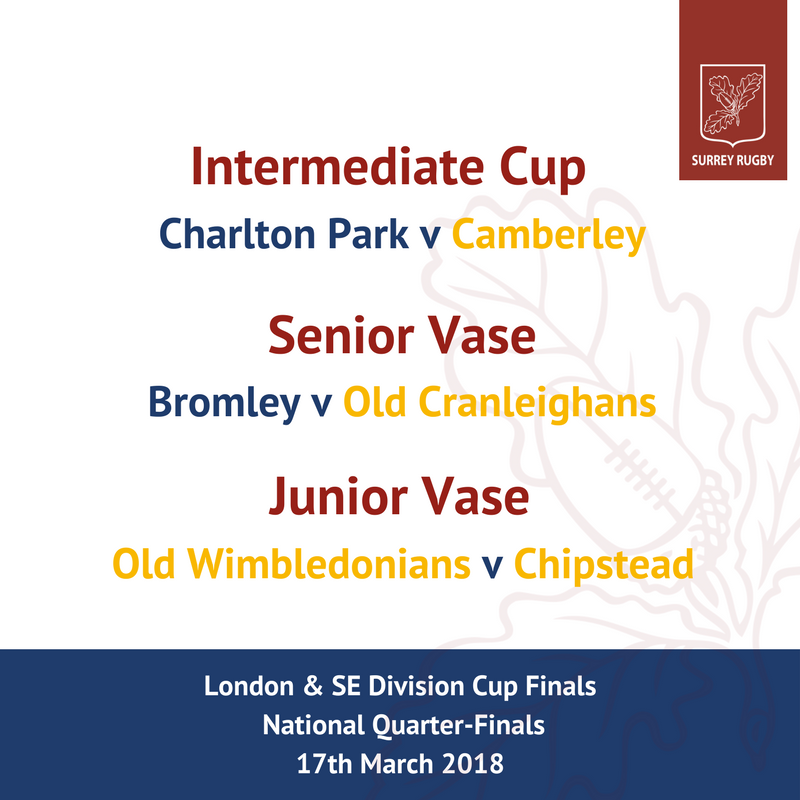 See the Surrey Clubs in the London & SE Cup Finals aka the National Quarter Finals